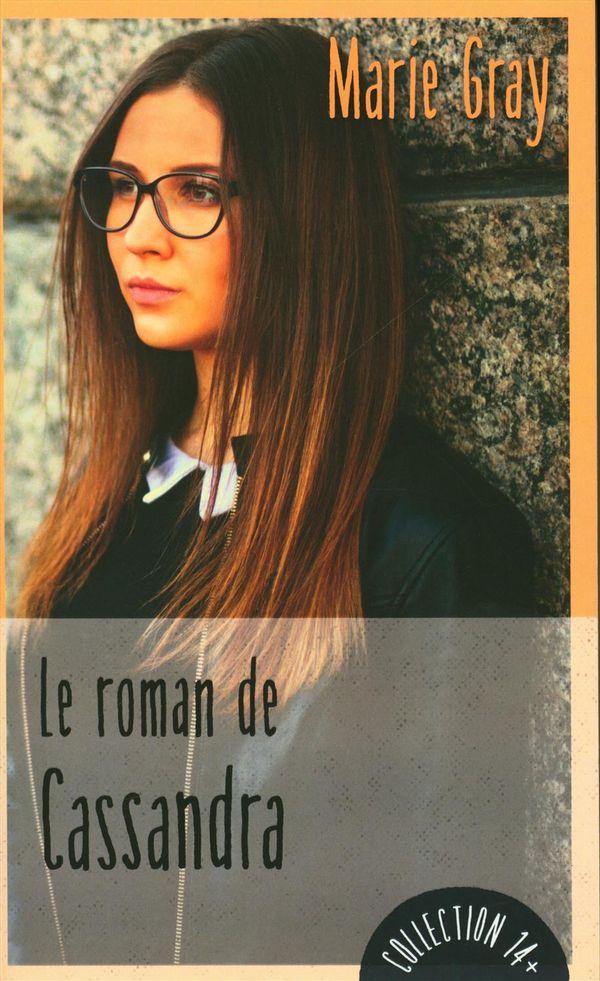 Le roman de Cassandra N.E.