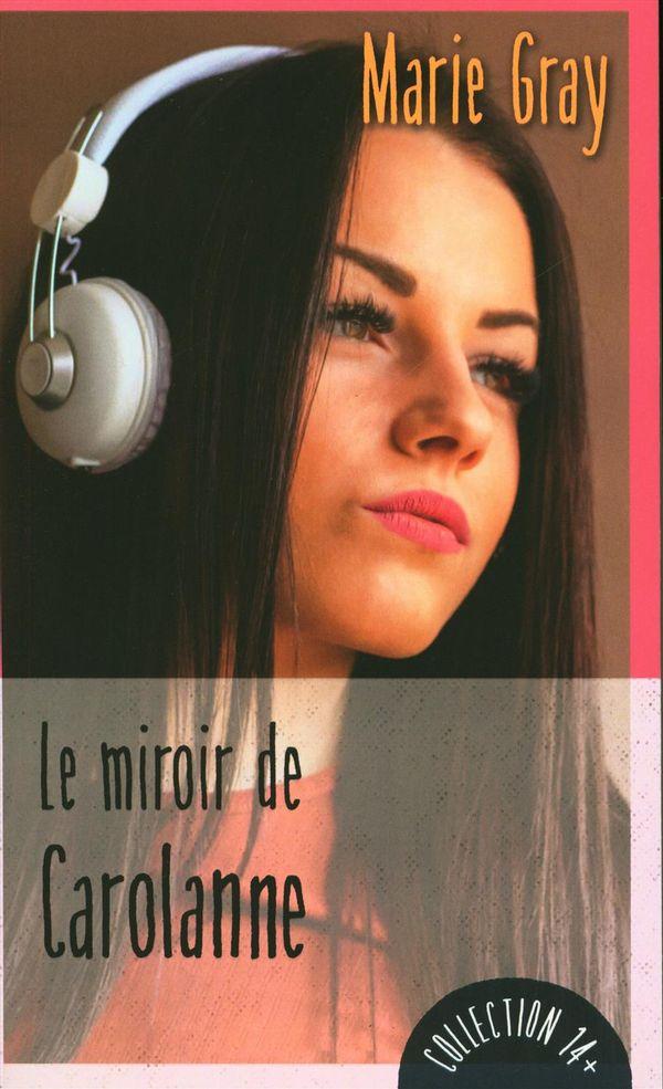 Le miroir de Carolanne N.E.