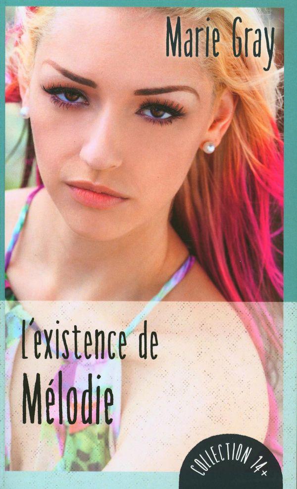 L'existence de Mélodie N.E.