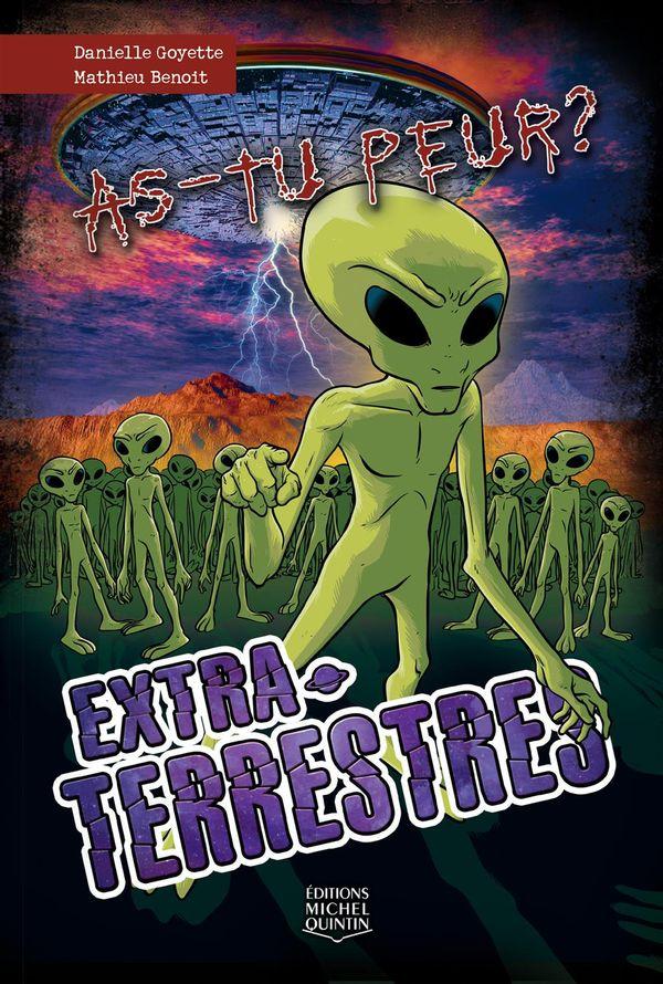 As-tu peur? 05 : Extraterrestres