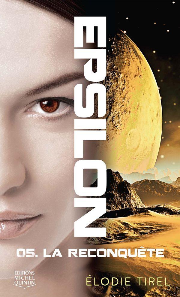 Epsilon 05 : La reconquête