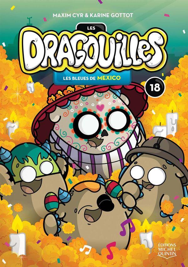 Dragouilles 18 : Les bleues de Mexico