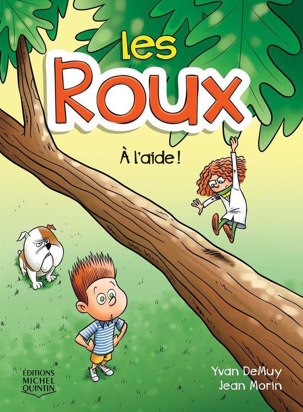 Roux 02 : À l'aide!
