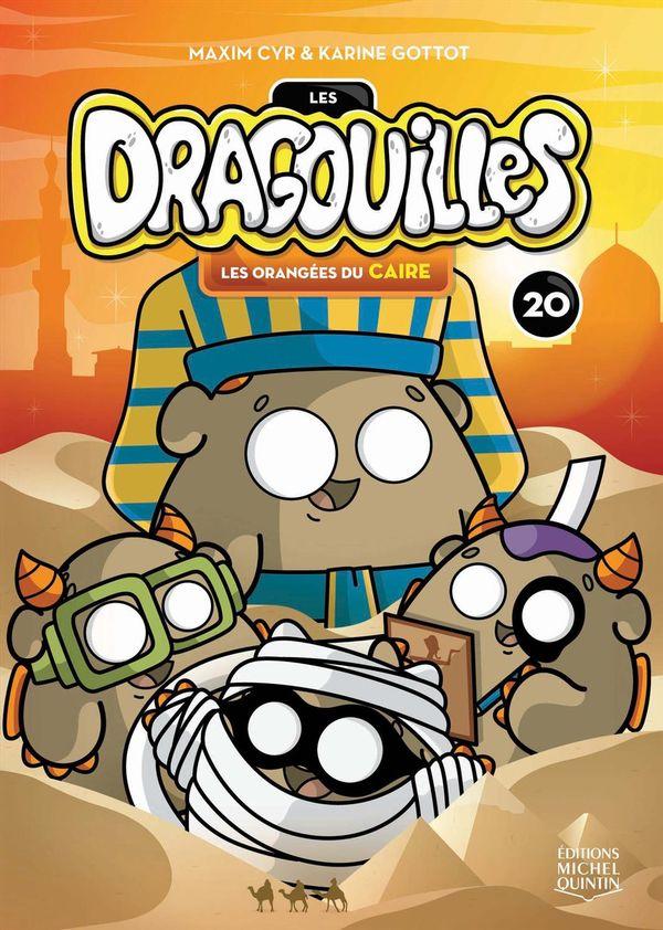 Dragouilles 20 : Les orangées du Caire