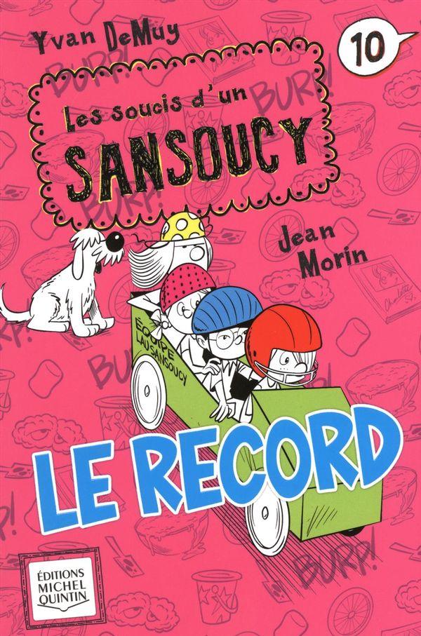 Soucis d'un Sansoucy 10 : Le record