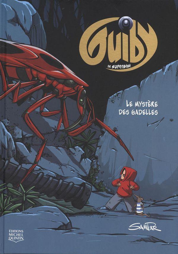 Guiby, le superbébé 01 :  Le mystère des gadelles