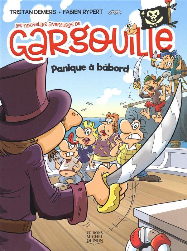 Les nouvelles aventures de Gargouille 02 : Panique à bâbord