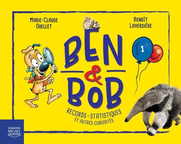 Ben & Bob 01 : Records, statistiques et autres curiosités