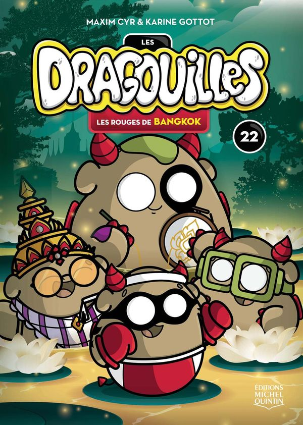 Dragouilles 22 : Les rouges de Bangkok