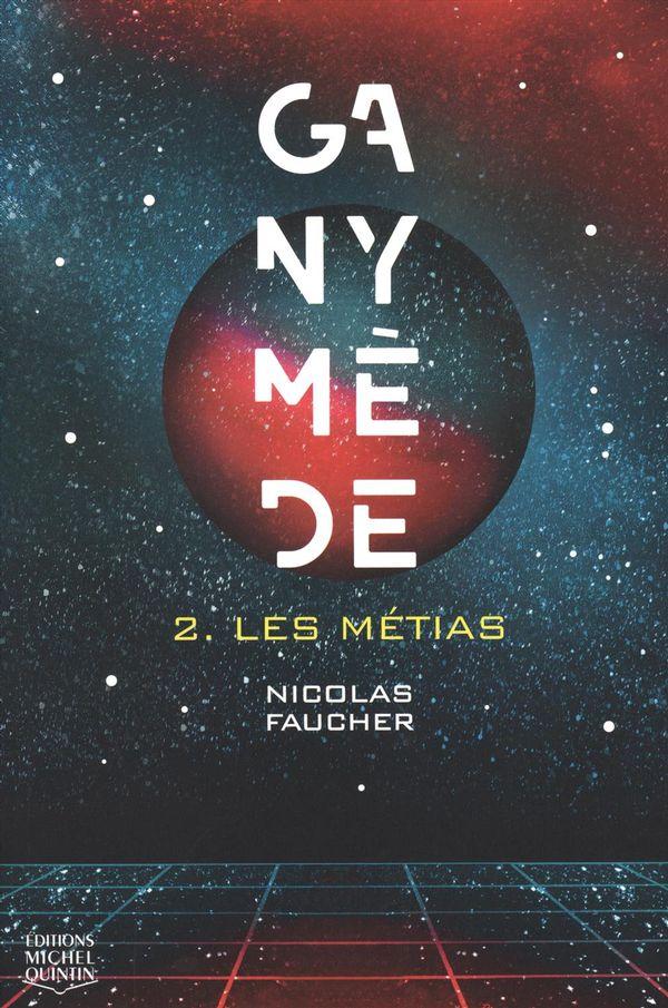 Ganymède 02 : Les Métias