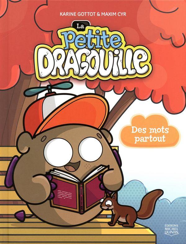 La petite dragouille 01 : Des mots partout