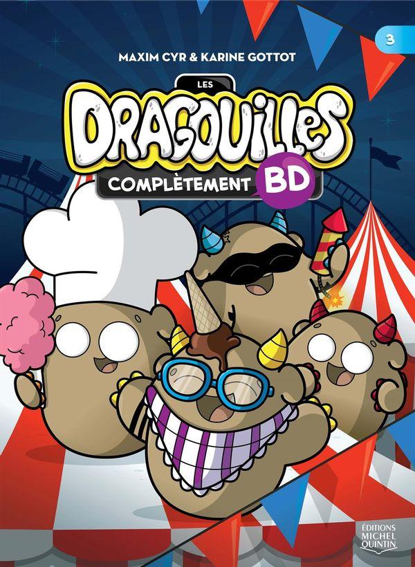 Les Dragouilles complètement BD 03