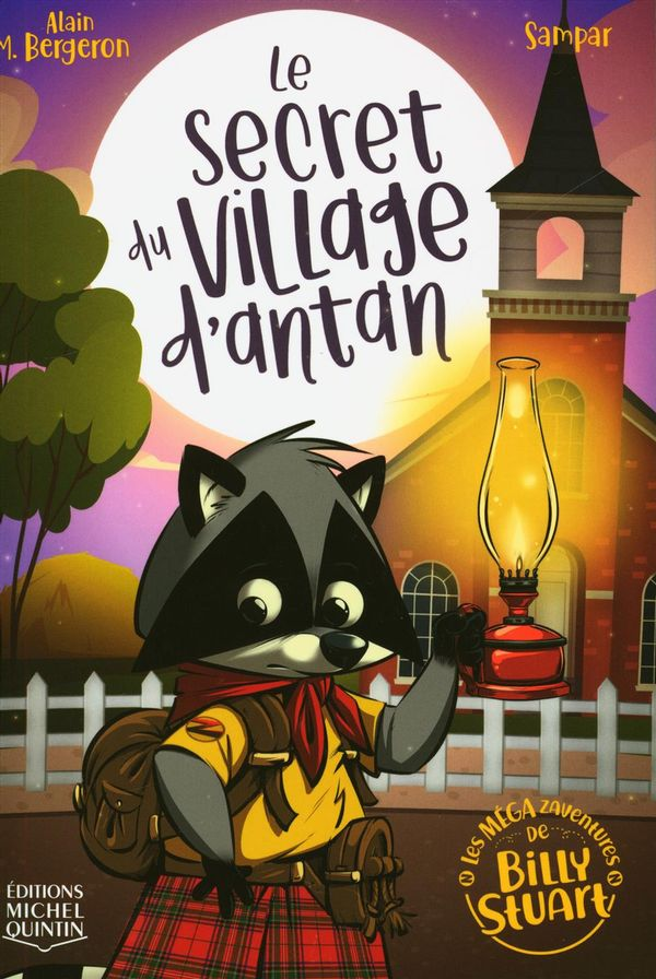 Les MÉGA zaventures de Billy Stuart 03 : Le secret du village d'antan