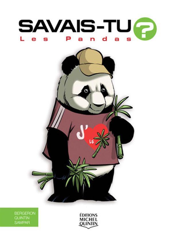 Savais-tu? 70 : Les pandas