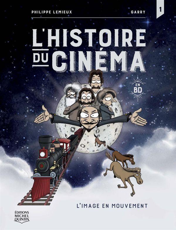L'histoire du cinéma en BD 01 : L'image en mouvement