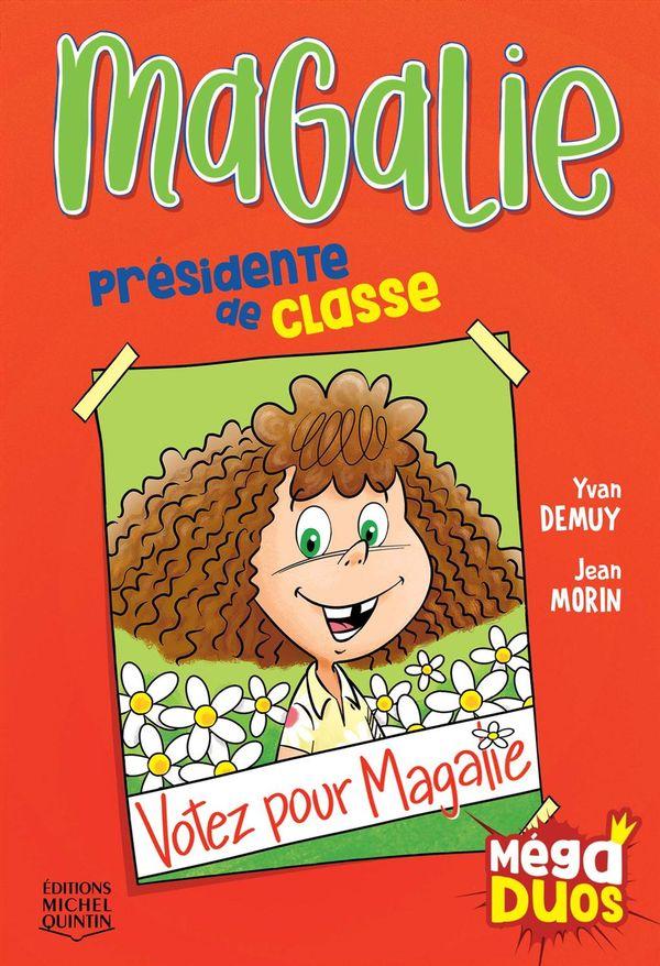 MégaDuos 07  Magalie, présidente de classe