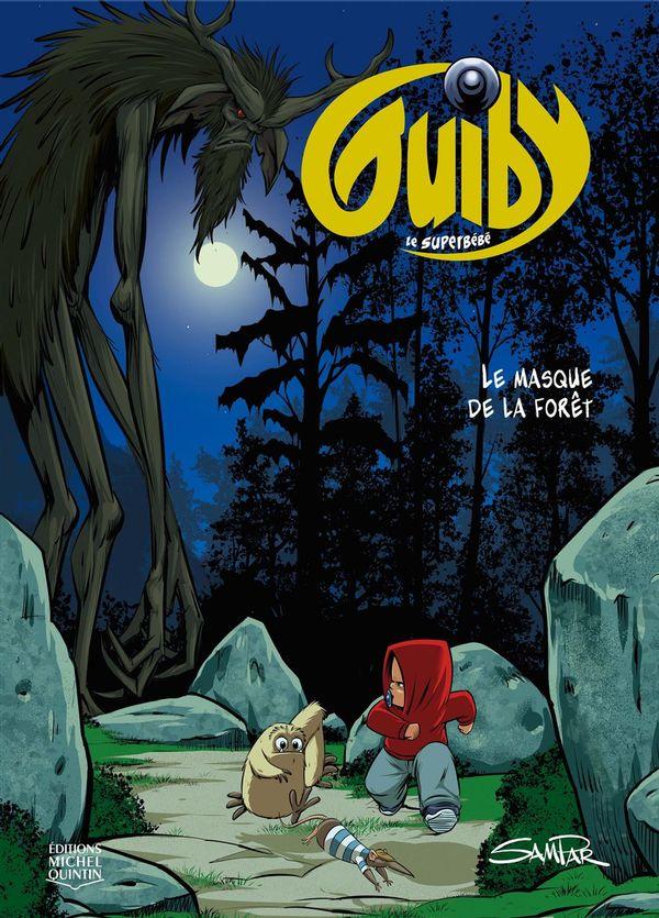 Guilby, le superbébé 02 : Le masque de la forêt