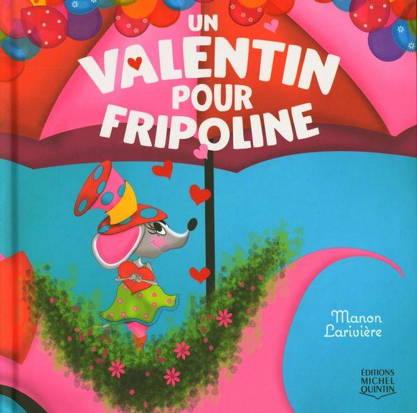 Un valentin pour Fripoline