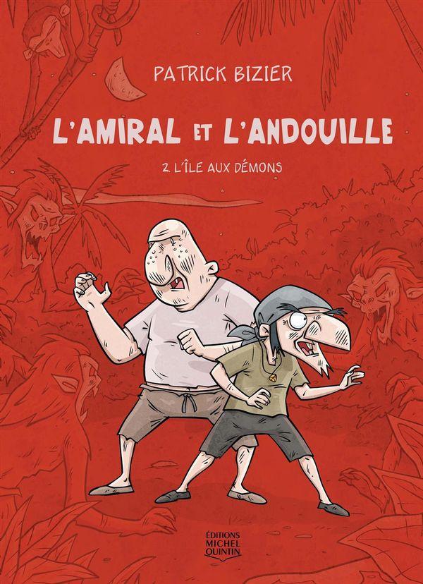 L'amiral et l'andouille 02 : L'île aux démons