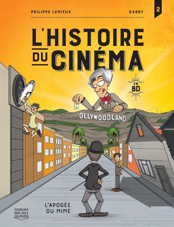 L'histoire du cinéma en BD 02 : L'apogée du mime