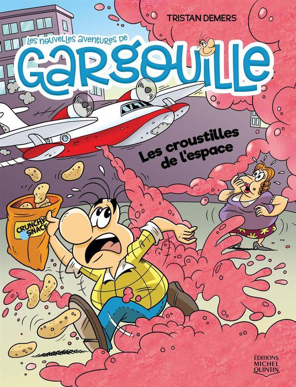 Les nouvelles aventures de Gargouille 05 : Les croustilles de l'espace