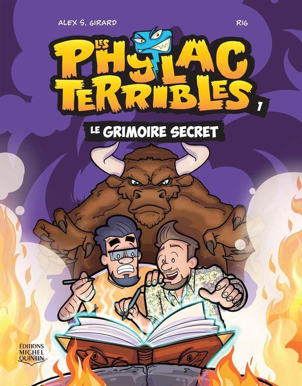 Phylacterribles 01 Les  Le grimoire secret