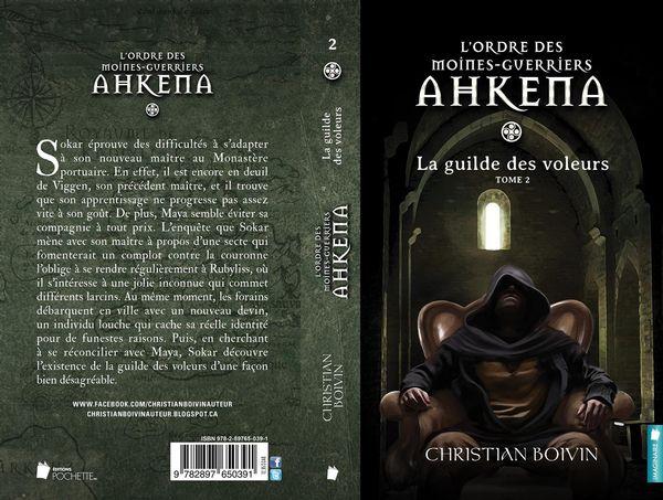 L'ordre de moines-guerriers Ahkena 02 : Le guide des voleurs