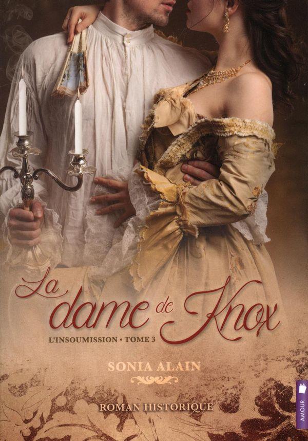 La dame de Knox 03 :  L'insoumission