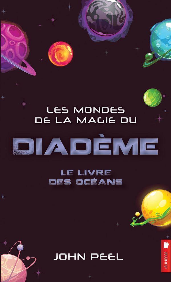 Les mondes de la magie du diadème 08 : Le livre des océans