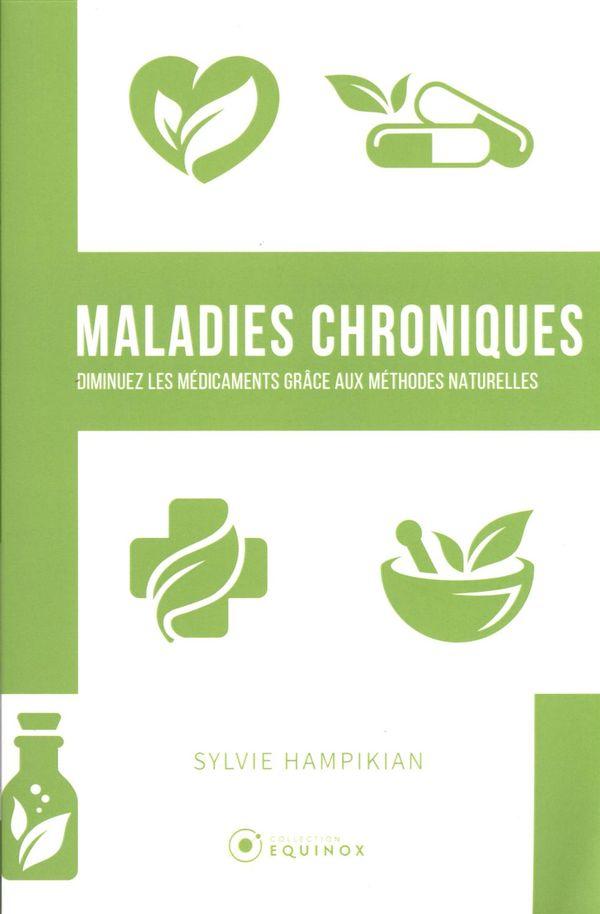 Maladies chroniques : Diminuez les médicaments grâce aux méthodes naturelles