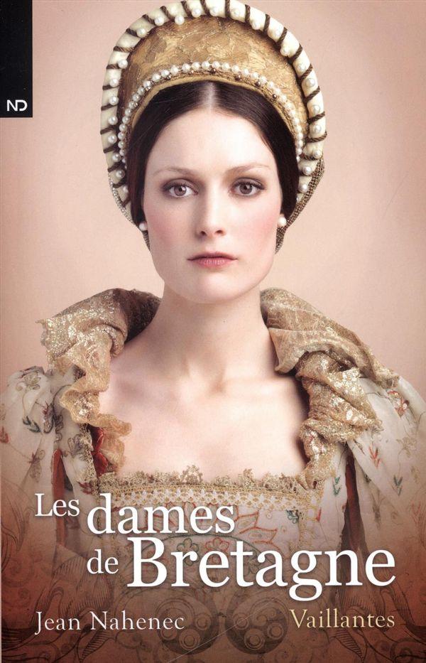 Les dames de Bretagne 03 : Vaillantes