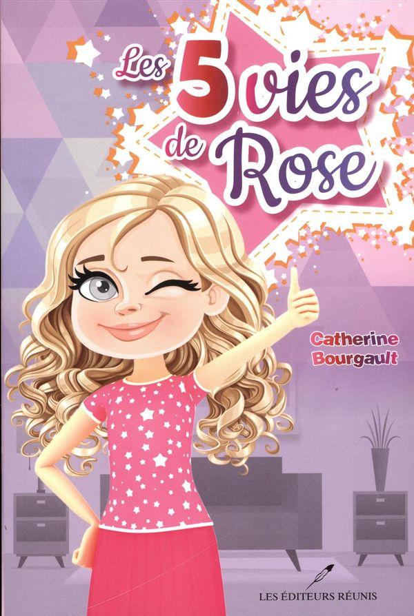 Les 5 vies de Rose