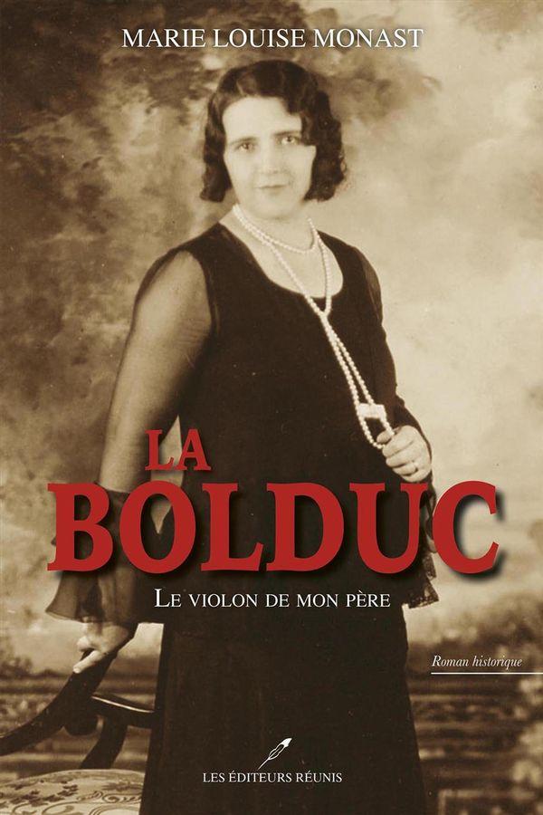 La Bolduc : Le violon de mon père N.E.