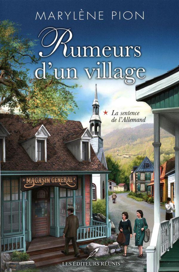 Rumeurs d'un village 01 : La sentence de l'Allemand