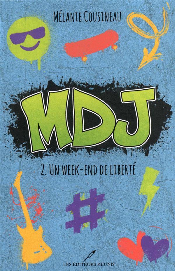 MDJ 02 : Un week-end de liberté