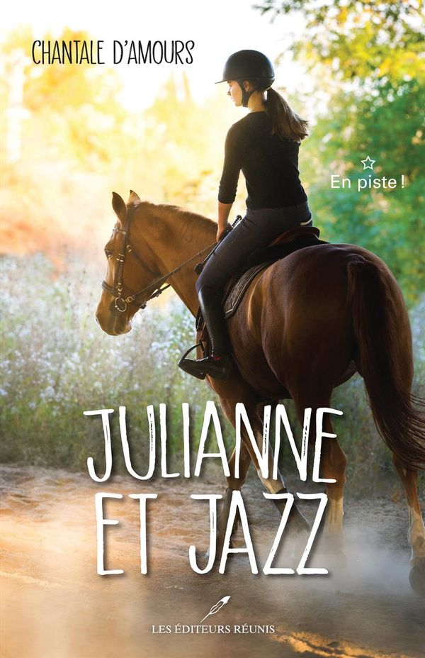 Julianne et Jazz 01 : En piste!