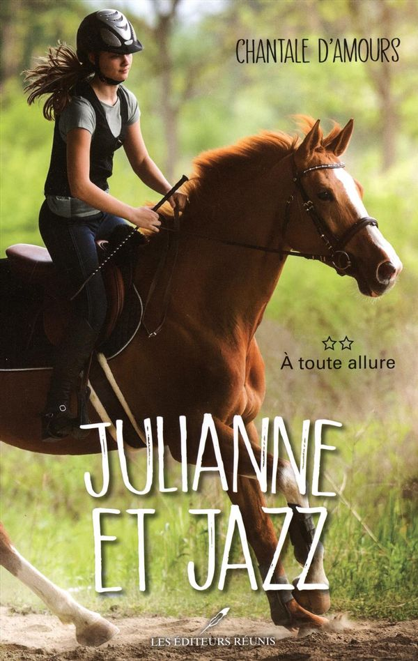 Julianne et Jazz 02 : A toute allure