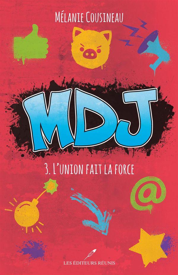 MDJ 03  L'union fait la force