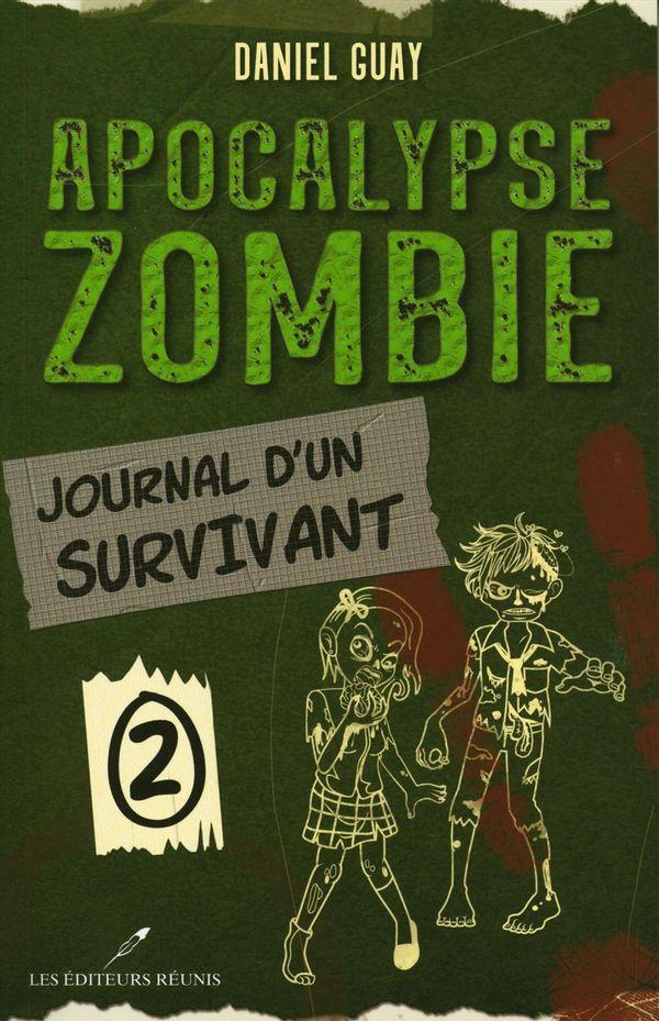Apocalypse zombie 02 : Journal d'un survivant