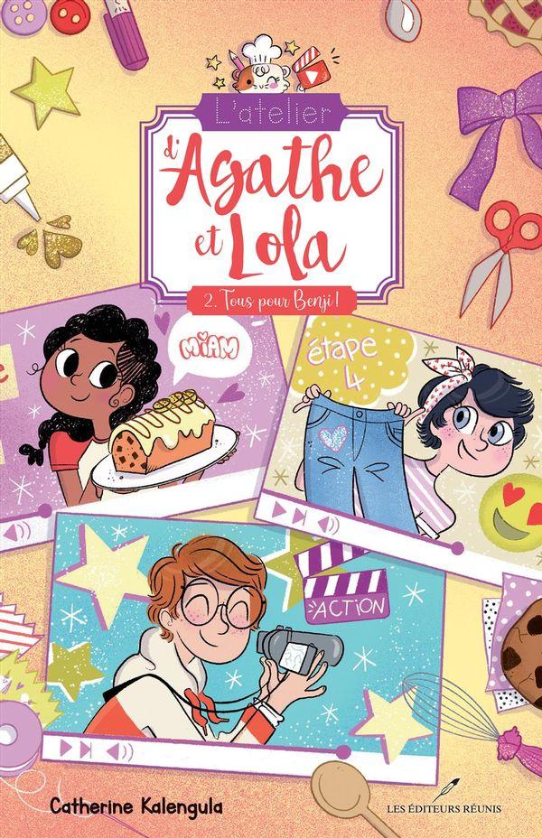 L'atelier d'Agathe et Lola 02 : Tous pour Benji !