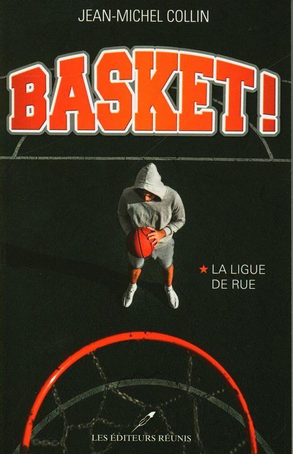 Basket! 01 : La ligue de rue