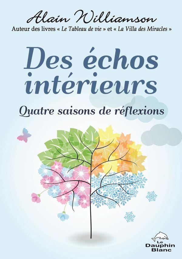 Des échos intérieurs : Quatre saisons de réflexions