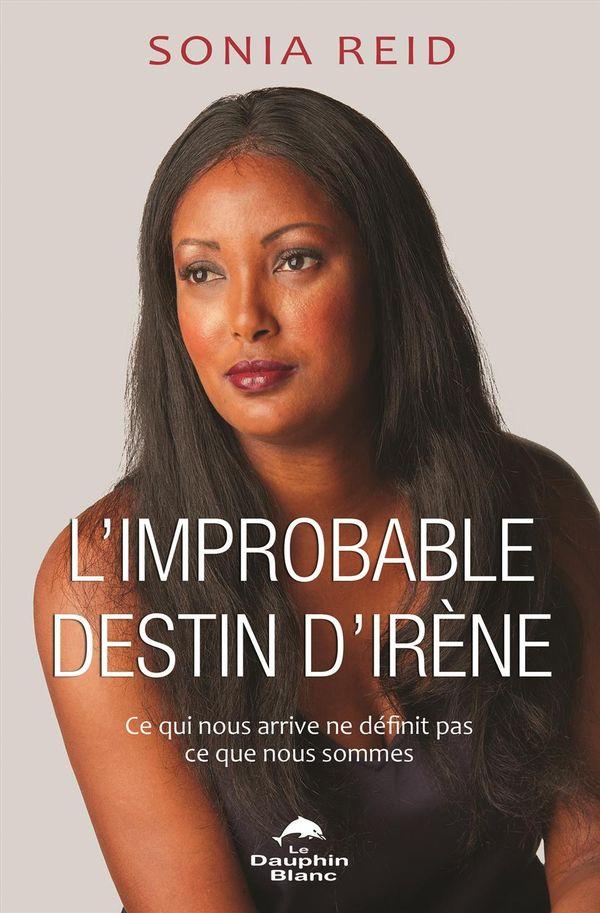 Improbable destin d'Irène L'