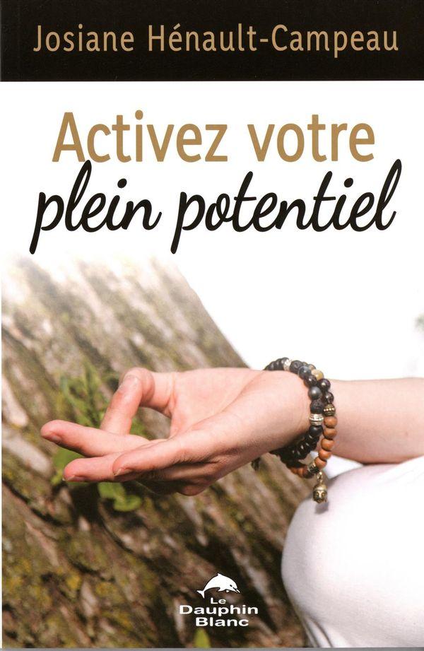 Activez votre plein potentiel