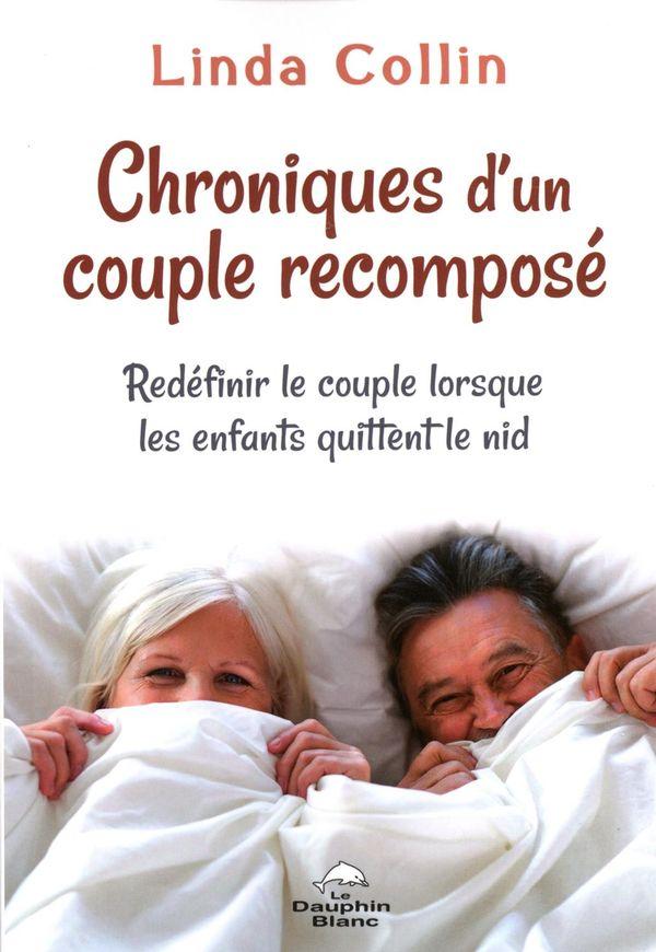 Chronique d'un couple recomposé : Redéfinir le couple lorsque les enfants quittent le nid