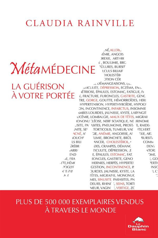 Métamédecine 2.0  La guérison à votre portée