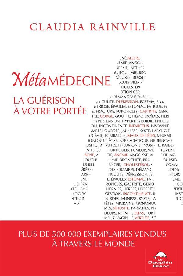 Métamédecine : La guérison à votre portée
