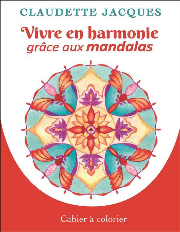 Vivre en harmonie grâce aux mandalas