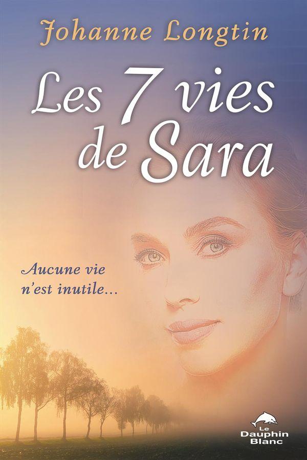 Les 7 vies de Sara : Aucune vie n'est inutile...