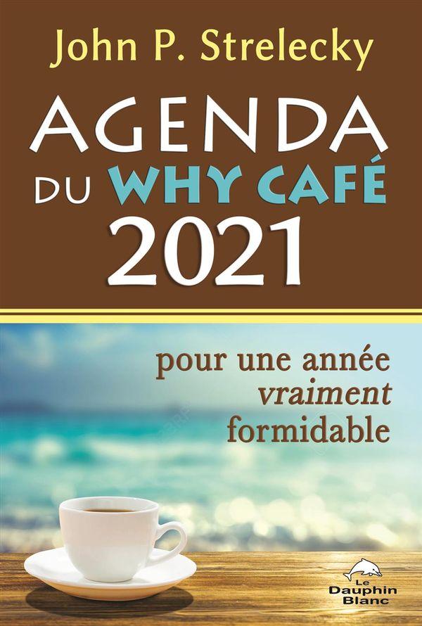 Agenda du Why Café 2021